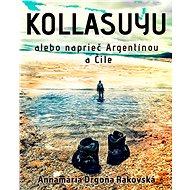 Kollasuyu - Elektronická kniha