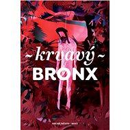 Krvavý Bronx - Elektronická kniha