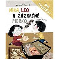 Nika, Leo a zázračné pierko - Elektronická kniha