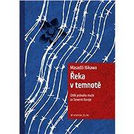 Řeka v temnotě - Elektronická kniha