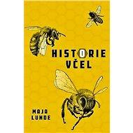 Historie včel - Elektronická kniha