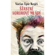 Šťastné hororové mládí - Elektronická kniha