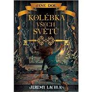 Jane Doe: Kolébka všech světů - Elektronická kniha
