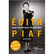 Édith Piaf - Elektronická kniha