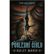 Poslední číslo - Hayley Barker, 432 stran
