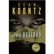 Ashley Bellová - Elektronická kniha