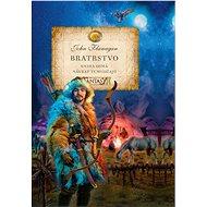 Bratrstvo - Kniha osmá - Návrat Temudžajů - Elektronická kniha