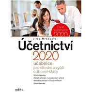 Účetnictví 2020, učebnice pro SŠ a VOŠ - Elektronická kniha