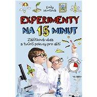 Experimenty na 15 minut - Elektronická kniha