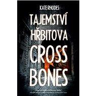 Tajemství hřbitova Crossbones - Elektronická kniha