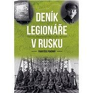 Deník legionáře v Rusku - Elektronická kniha