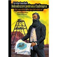 Dobrodružství profesora Challengera - Elektronická kniha
