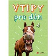 Vtipy pro děti 4 - Elektronická kniha