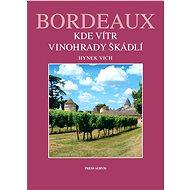 Bordeaux - Elektronická kniha