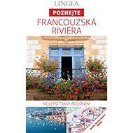 Francouzská Riviéra - Poznejte  - Elektronická kniha