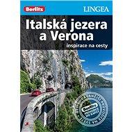 Italská jezera a Verona - Elektronická kniha