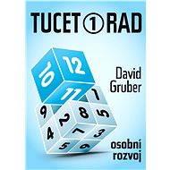 Tucet rad, jak být úspěšnější v práci - David Gruber