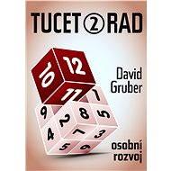 Tucet rad, jak být úspěšnější v práci 2 - David Gruber