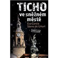 Ticho ve sněžném městě - Elektronická kniha