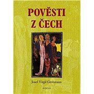 Pověsti z Čech - Elektronická kniha