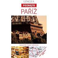 Paříž - Poznejte  - Elektronická kniha