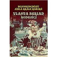 Nejoblíbenější jídla krále komiků - Pavel Holík