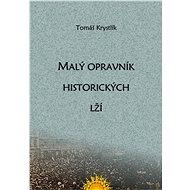 Malý opravník historických lží - Elektronická kniha