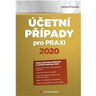 Účetní případy pro praxi 2020 - Elektronická kniha