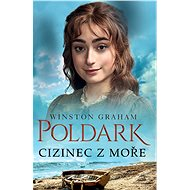 Poldark - Cizinec z moře - Elektronická kniha