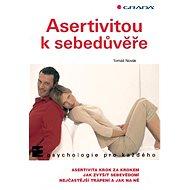 Asertivitou k sebedůvěře - Elektronická kniha