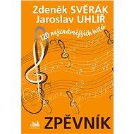 Zpěvník - Zdeněk Svěrák a Jaroslav Uhlíř - Elektronická kniha