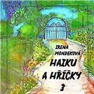 Haiku a hříčky 3 - Elektronická kniha