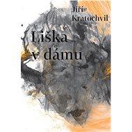 Liška v dámu - Elektronická kniha