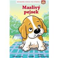 Záchranná stanice pro zvířátka - Mazlivý pejsek - Elektronická kniha