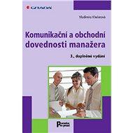 Komunikační a obchodní dovednosti manažera - Vladimíra Khelerová