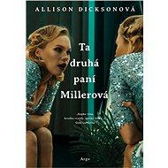 Ta druhá paní Millerová - Elektronická kniha