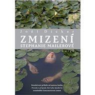 Zmizení Stephanie Mailerové - Elektronická kniha