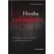 Hrozba radikalizace - Elektronická kniha