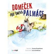 Domeček pro šneka Palmáce - Elektronická kniha