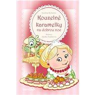 Kouzelné karamelky na dobrou noc - Elektronická kniha