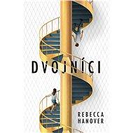 Dvojníci - Rebecca Hanover, 379 stran