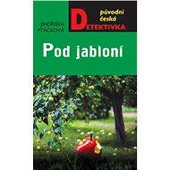 Pod jabloní - Elektronická kniha