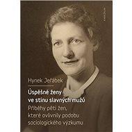 Úspěšné ženy ve stínu slavných mužů - Elektronická kniha