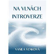 Na vlnách introverze - Elektronická kniha