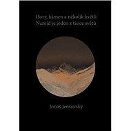 Hory, kámen a několik květů, Namid je jeden z tisíce světů - Elektronická kniha
