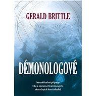 Démonologové - Gerald Brittle, 320 stran