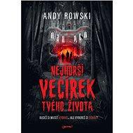 Nejhorší večírek tvého života - Andy Rowski, 320 stran