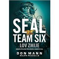 SEAL Team Six: Lov zmije - Don Mann, 336 stran
