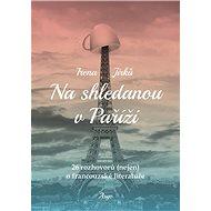 Na shledanou v Paříži - Elektronická kniha