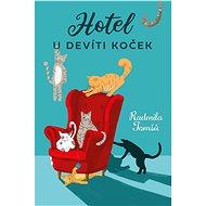 Hotel U Devíti koček - Elektronická kniha